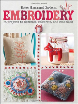 Better Homes and Gardens Embroidery Book