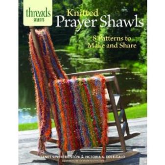 Taunton Press Thread Selects Knitted Prayer Shawls Book