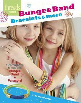 Taunton Press Threads Selects Bungee Band Bracelets & More Book