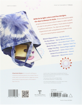 Taunton Press Threads Selects Tie-Dye & Bleach Paint Book