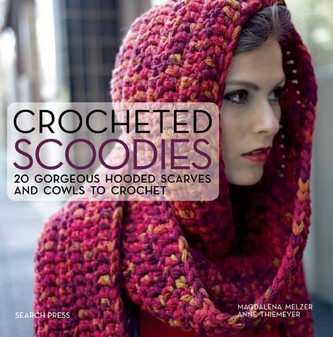 Search Press Crocheted Scoodies Book