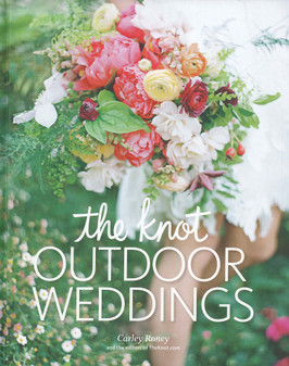 Potter The Knot Outdoor Weddings Book