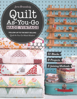 Stash By C&T Publishing Quilt As-You-Go Made Vintage Book