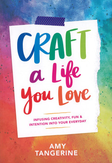 Abrams Craft A Life You Love Book