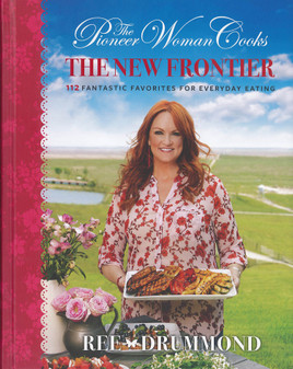 William Morrow Pioneer Woman Cooks New Frontier Book