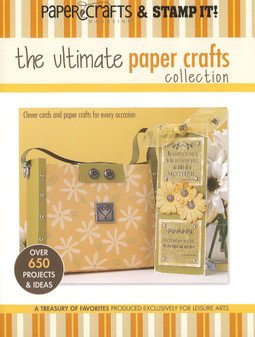 Leisure Arts The Ultimate Paper Crafts Collection Book