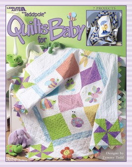 Leisure Arts Tadpole Quilts for Baby Book