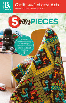 Leisure Arts 5 Easy Pieces  Quilt Pattern Pack