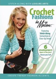 Leisure Arts Crochet Fashions in Motion DVD