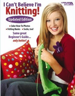 Leisure Arts Can't Believe I'm Knitting Book