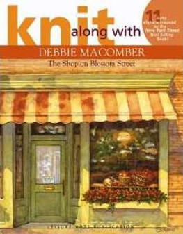 Leisure Arts Knit Along With Debbie Macomber The Shop On Blossom Street Book