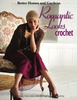 Leisure Arts Better Homes & Gardens Romantic Looks Crochet Book