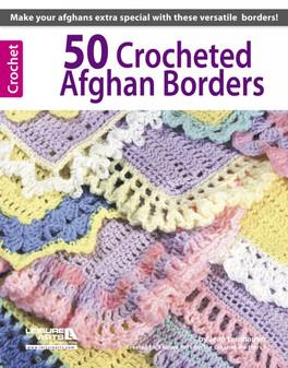 Leisure Arts 50 Crocheted Afghan Borders Book