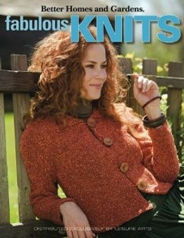 Leisure Arts Better Homes and Gardens Fabulous Knits Book