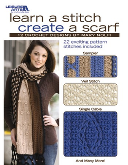 Leisure Arts Learn A Stitch Create A Scarf Crochet Book