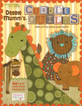 Leisure Arts Cuddle Quilts For Little Girls & Boys Book