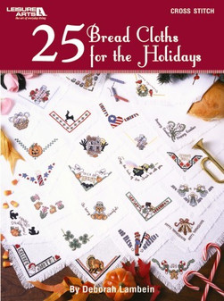 Leisure Arts 25 Bread Cloths For The Holidays Cross Stitch Book