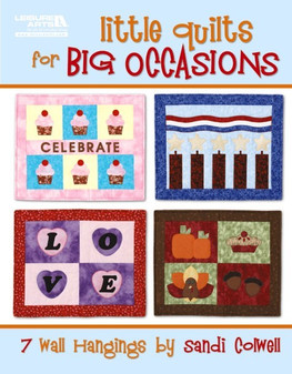 Leisure Arts Little Quilts for Big Occasions Book