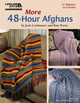 Leisure Arts More 48 Hour Afghans Crochet Book