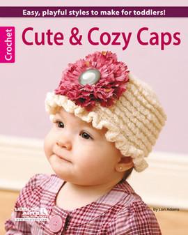 Leisure Arts Cute & Cozy Caps Crochet Book