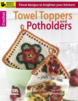 Leisure Arts Crochet Towel Toppers & Potholders Book