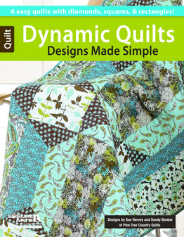 Leisure Arts Dynamic Quilts Designs Made Simple Book