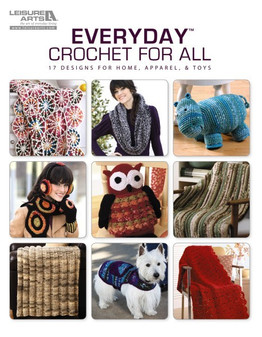 Leisure Arts Everyday Crochet For All Book