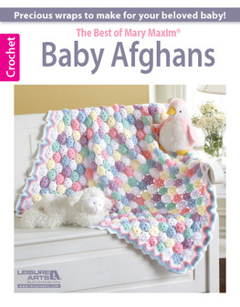 Leisure Arts Best Of Mary Maxim Baby Afghans Crochet Book