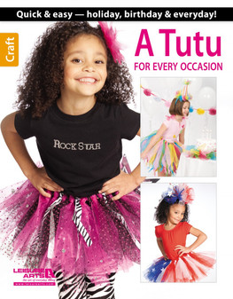 Leisure Arts A Tutu For Every Occasion Book