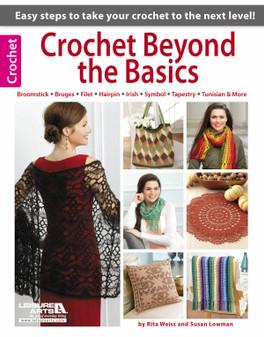 Leisure Arts Crochet Beyond The Basics Book