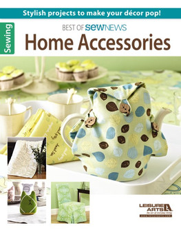 Leisure Arts Best Of Sew News Home Accessories Book