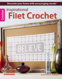 Leisure Arts Inspirational Filet Crochet Book