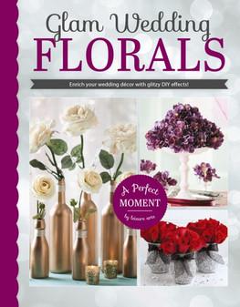 Leisure Arts Glam Wedding Florals Book
