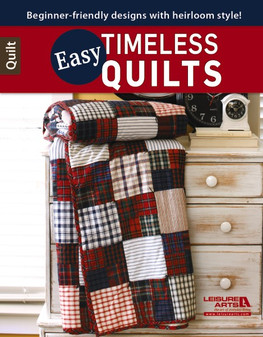 Leisure Arts Easy Timeless Quilts Book