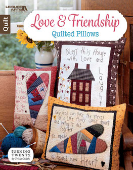 Leisure Arts Love & Friendship Quilted Pillows Book