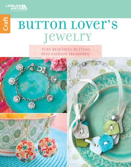 Leisure Arts Buttons Lovers Jewelry Book