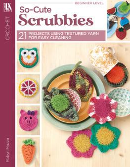 Leisure Arts So Cute Scrubbies Crochet Book