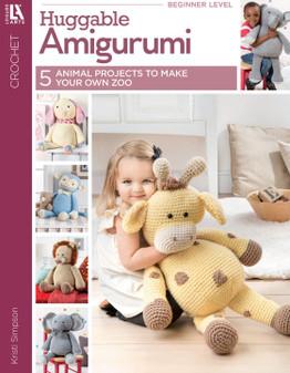 Leisure Arts Huggable Amigurumi Crochet Book