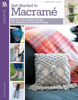 Leisure Arts Get Started In Macrame Book