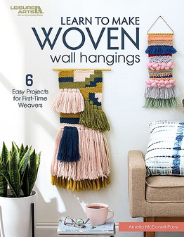 Leisure Arts Learn To Make Woven Wall Hangings Book
