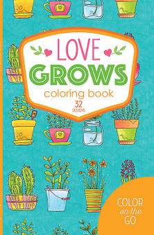 Leisure Arts Color On The Go Love Grows Coloring Book