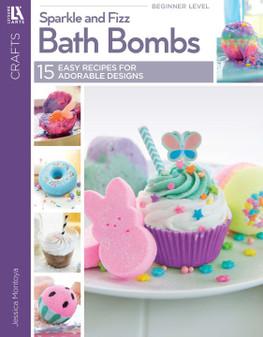 Leisure Arts Sparkle & Fizz Bath Bombs Book