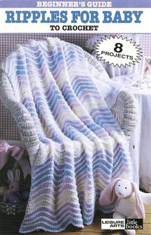 Leisure Arts Beginner's Guide Ripples For Baby Crochet Book