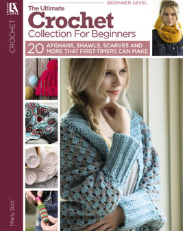 Leisure Arts Ultimate Crochet Collection For Beginners Book