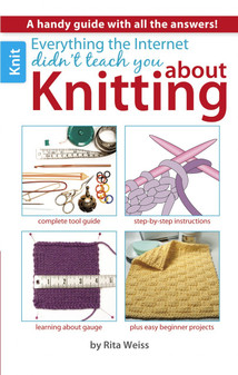 Leisure Arts Everything Internet Didn't Teach About Knit Book