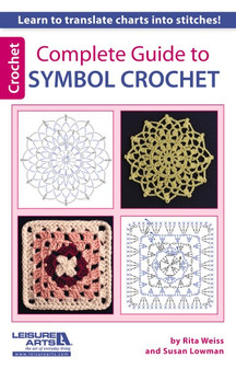 Leisure Arts Complete Guide To Symbol Crochet Book