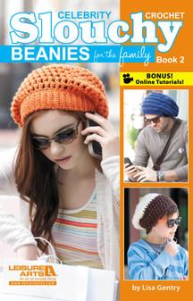 Leisure Arts Crochet Celebrity Slouchy Beanies #2 Book