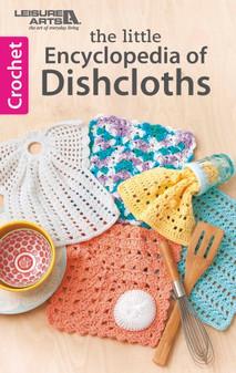 Leisure Arts Little Encyclopedia Of Dishcloths Crochet Book
