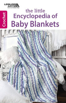 Leisure Arts The Little Encyclopedia Of Baby Blankets Book