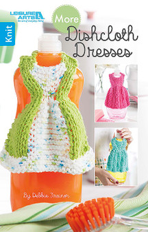 Leisure Arts More Dishcloth Dresses To Knit Book